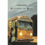 El autobús de Rosa