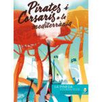 Pirates i Corsaris a la Mediterrània