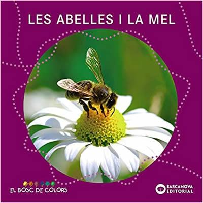 Les abelles i la mel - Editorial Barcanova