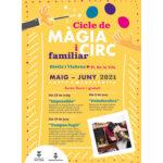 cicle de magia i circ 2021